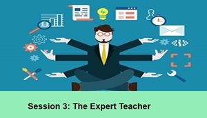 IB School Leadership: Session 3: The Expert Teacher