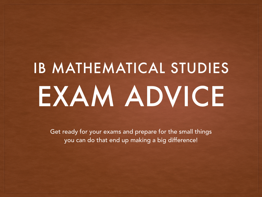 IB Maths Studies: Exam Advice